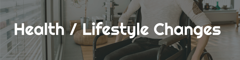 Health & Lifestyle Changes